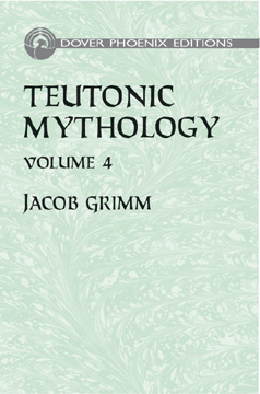 Teutonic Mythology Vol 4 (hc) by Jocob Grimm